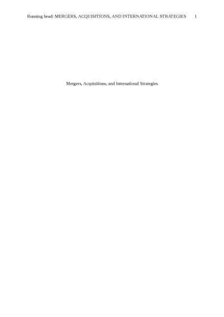 merger acquisition and international strategies essay And international strategies academic essay merger, acquisition, and international strategies evaluate the strategy that led to the merger or acquisition to.
